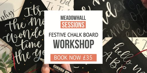 Festive Chalk Board & Faux Calligraphy Workshop