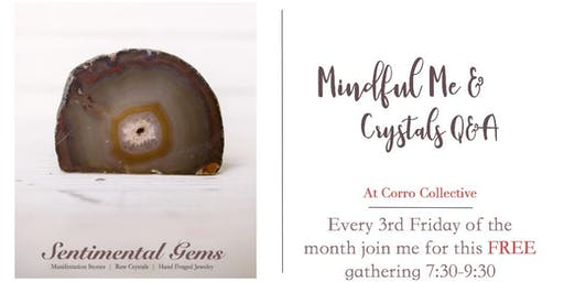 Mindful Me & Crystals - FREE Drop In