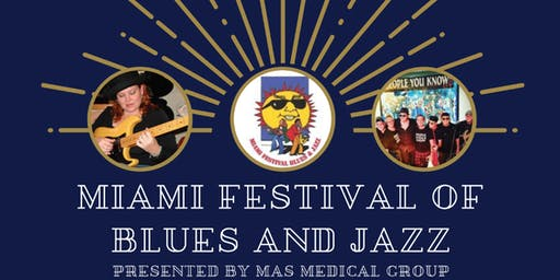 The Fifth Annual Miami Festival of Blues and Jazz