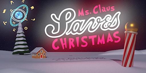 MS. CLAUS SAVES XMAS