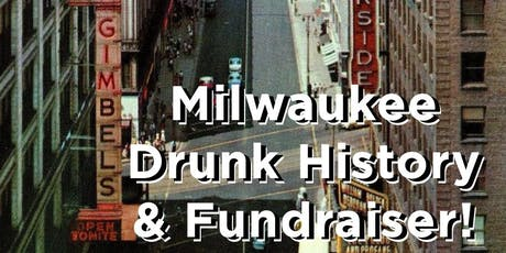 Milwaukee Drunk History! tickets