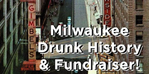 Milwaukee Drunk History!