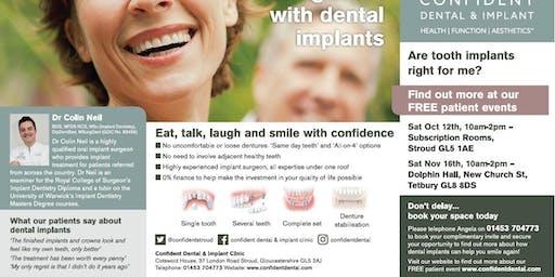 "Free Dental Implants Patient Information Event Tetbury ""Mind The Gap!"""