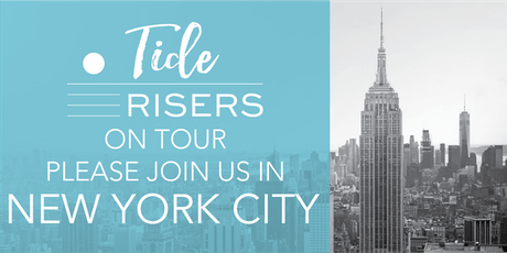 Tide Risers on Tour: NYC tickets