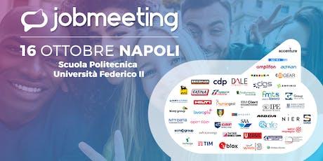 Job Meeting NAPOLI: il 16 Ottobre incontra le aziende che assumono! biglietti