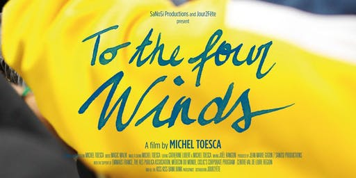 'To the Four Winds' Film Screening