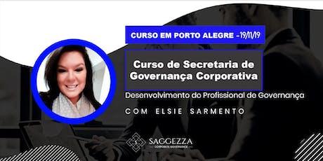 Secretaria de Governança corporativa - O Desenvolvimento do Profissional de Governança ingressos