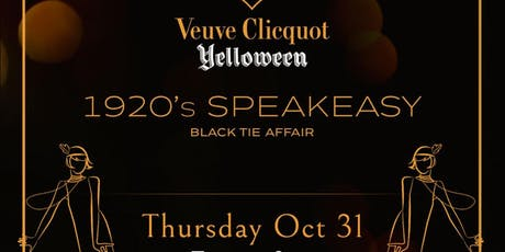 Veuve Clicquot Yelloween | 1920's Spookeasy Halloween Ball w Tasting tickets