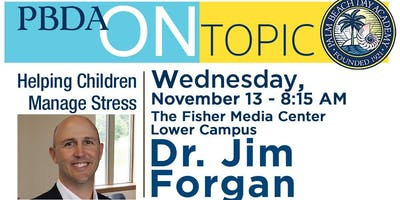 PBDA On Topic with Dr. Forgan: Helping Children Manage Stress