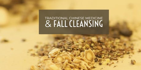 Traditional Chinese Medicine + Fall Cleansing tickets