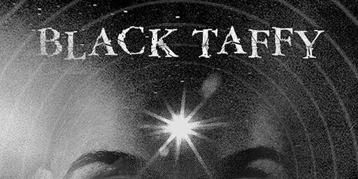 Black Taffy @ Ruins