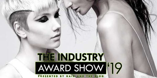 Hair And The Blog Presents:The Industry Award Show
