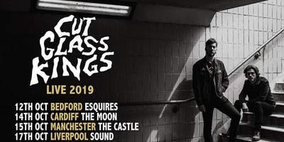 Cut Glass Kings - Cardiff