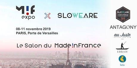 SLOWEARE X MIF EXPO billets