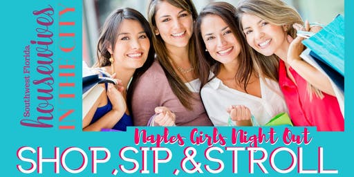 Naples Girl's Night Out: Sip, Shop & Stroll into the New Year!