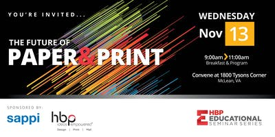 HBP Education Seminar Series:  The Future of Paper and Print