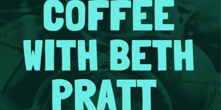 Coffee with Beth Pratt