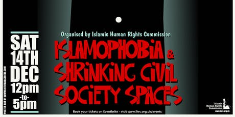 Islamophobia Conference: Islamophobia and Shrinking Civil Society Spaces tickets