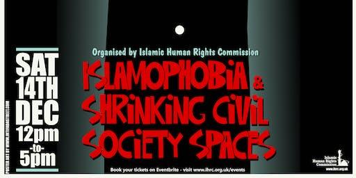Islamophobia Conference: Islamophobia and Shrinking Civil Society Spaces
