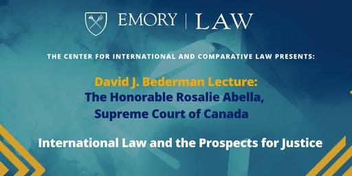 David J. Bederman Lecture: International Law and Prospects for Justice