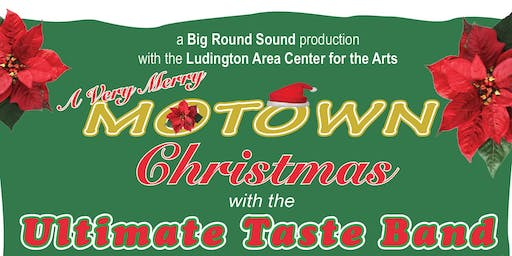 A Very Merry MOTOWN Christmas with the Ultimate Taste Band