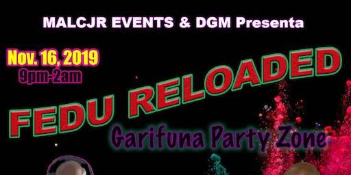 FEDU RELOADED - Garifuna Party Zone