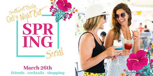 SWFL Girl's Night Out: Spring Social