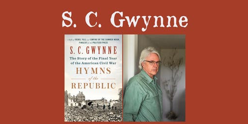 "S. C. Gwynne - ""Hymns of the Republic"""