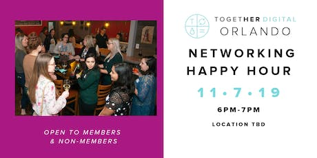 Together Digital Orlando Networking Happy Hour tickets