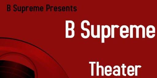 B Supreme Theater