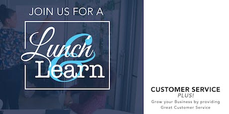 Lunch & Learn: Customer Service Plus! boletos