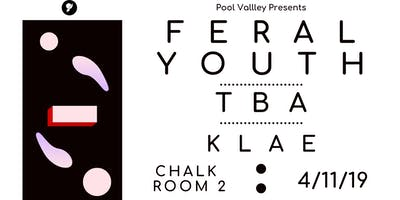 FERAL YOUTH @ Chalk Room 2
