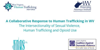 A Collaborative Response to Human Trafficking in WV- Charleston, WV
