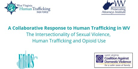A Collaborative Response to Human Trafficking in WV- Fairmont, WV tickets