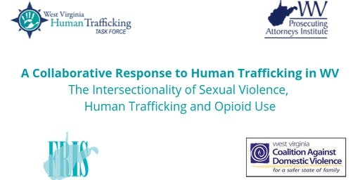 A Collaborative Response to Human Trafficking in WV- Fairmont, WV