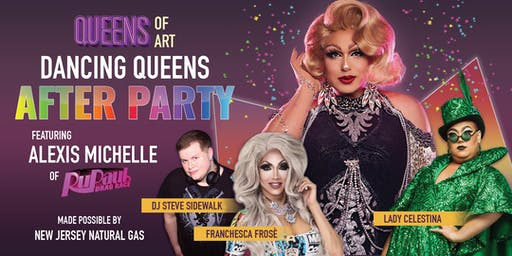 QUEENS OF ART - OFFICIAL After Party hosted by Alexis Michelle of RPDR Season 9!