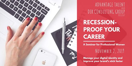 Recession-Proof Your Career: A Seminar for Professional Women tickets