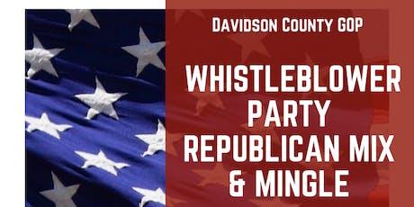 Whistleblower Party Republican Mix & Mingle tickets