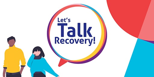 Celebrate Sobriety 2020 - Let's Talk Recovery!