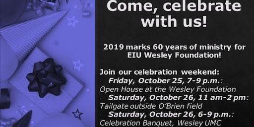 EIU Wesley Foundation 60th Anniversary Celebration