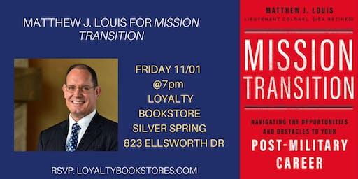 Matthew J. Louis for Mission Transition
