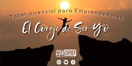 Coaching Emprendedores: El Coraje de Ser YO entradas