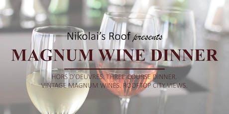 Nikolai's Roof Magnum Wine Dinner tickets