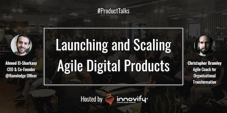 #ProductTalks: Launching and Scaling Agile Digital Products tickets