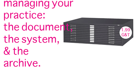 Managing Your Practice: The Document, The System, & The Archive. tickets