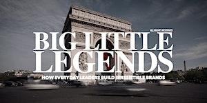 'BIG LITTLE LEGENDS' with International Speaker &...