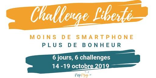 Challenge Liberté, Moins de Smartphone, plus de Joie en Famille