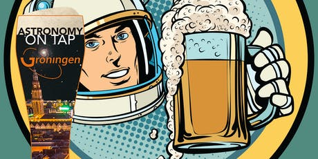 Astronomy on Tap Groningen: November Edition tickets