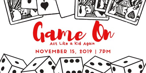 Game On - Act Like a Kid Again