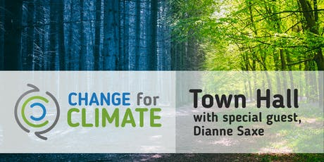 Change for Climate Town Hall with special guest, Dr. Dianne Saxe tickets